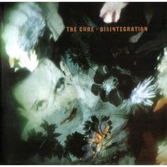 """""""Disintegration - Remastered"""" by The Cure was added to my BERNAT RADIO playlist on Spotify Amy Macdonald, The Rolling Stones, Evanescence, Aerosmith, The Cure Disintegration, The Cure Albums, Rock Bands, Prayer For Rain, Classic Album Covers"""