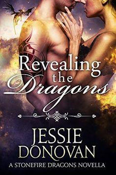 Revealing the Dragons: A Stonefire Dragons Novella by Jessie Donovan, http://www.amazon.com/dp/B00RY2I1WQ/ref=cm_sw_r_pi_dp_LHsZub021N6MT