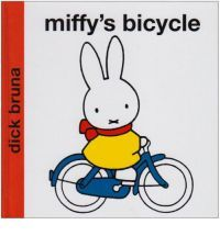 'miffy's bicycle' by dick bruna