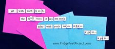 The Daily Magnet #302 #RIPAlanRickman Magnetic Poetry; Demagnetize Writer's Block; www.FridgePoetProject.com #writerslife
