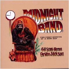 GIL SCOTT HERON Midnight Band: FIrst Minute.... NEW SOUL JAZZ CD (SOUL BROTHER)