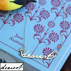 """Jane Austen: """"Dearest"""" from Muse a necklace in her handwriting!!!! Must have."""