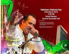 For the first time Pakistan will mark it's National Day at the UN General Assembly hall on March 23. Rahat Fateh Perform in UN Asembly marking.....