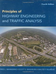 Bestseller books online Principles of Highway Engineering and Traffic Analysis Fred L. Mannering, Scott S. Washburn, Walter P. Kilareski  http://www.ebooknetworking.net/books_detail-0470290757.html