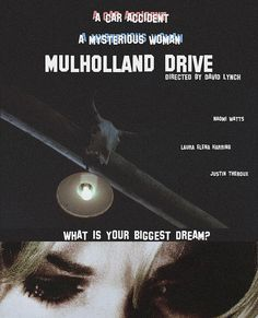 """Mulholland Drive"", surrealist neo-noir film by David Lynch (USA, Horror Movie Posters, Cinema Posters, Film Posters, Cinema Movies, Cult Movies, Mullholland Drive, David Lynch Movies, John Malkovich, American Psycho"