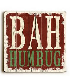 Look at this #zulilyfind! 'Bah Humbug' Wall Art #zulilyfinds