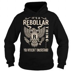 Cool Its a REBOLLAR Thing You Wouldnt Understand - Last Name, Surname T-Shirt (Eagle) Shirts & Tees