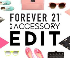 FOREVER 21 THE ACCESSORY EDIT 300×250