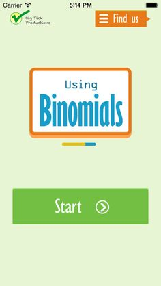 Using Binomials – Big Tick Productions Limited