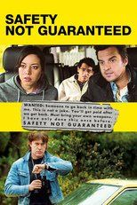 Free Streaming Safety Not Guaranteed Movie Online