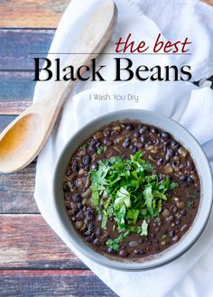 The Best Black Beans!!