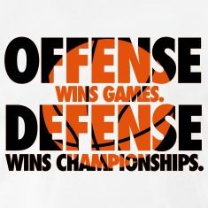 Offense wins games. Defense wins championships: basketball, basketball shirt, NBA, streetball, dunk, slam, sport, ball, center, orange, basket, baloncesto, koszykówka, koripallo, basketball t-shirt,