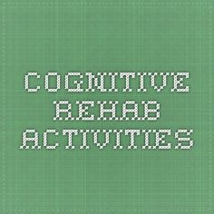 Cognitive Rehab Activities