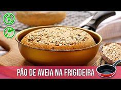 PÃO DE AVEIA NA FRIGIDEIRA - YouTube