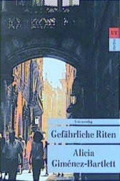 Gefährliche Riten, d'Alicia Giménez Bartlett (Unionsverlag)