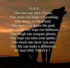 Be the ONE today   - Via Redefining Refuge