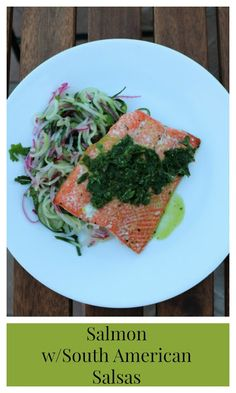 Yates Yummies: Salmon with South American Salsas