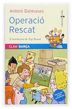 """Sèrie """"Clam Barça"""" d'Antoni Dalmases. Editorial Cruïlla.  Coberta de """"Operació rescat"""" (número 1)"""