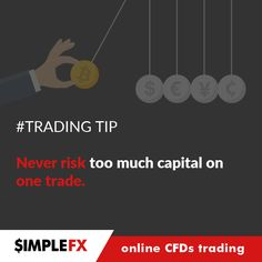 #‎trading_tip‬ ‪#‎tradingtip‬ Try it https://www.simplefx.com ‪#‎forex‬ ‪#‎forextrading‬ ‪#‎trading‬ ‪#‎trader‬ ‪#‎money‬ ‪#‎invest‬ ‪#‎investing‬ ‪#‎bitcoin‬ ‪#‎bitcoins‬ ‪#‎namecoin‬ ‪#‎ethereum‬ ‪#‎cfd‬ ‪#‎indices‬ ‪#‎commodities‬ ‪#‎gold‬ ‪#‎cryptocurrency‬ ‪#‎eurusd‬ ‪#‎gbpusd‬ ‪#‎oil‬