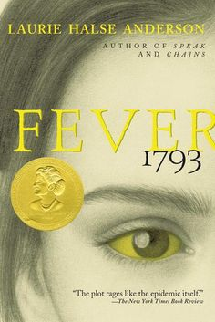 Fever 1793 by Laurie Halse Anderson (BJH, SLJH, TJH 7th Grade)