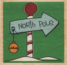 """NORTH POLE"" Christmas Sign Santa Rubber Stamp *NEW*"