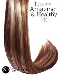 Tips for amazing and healthy hair!