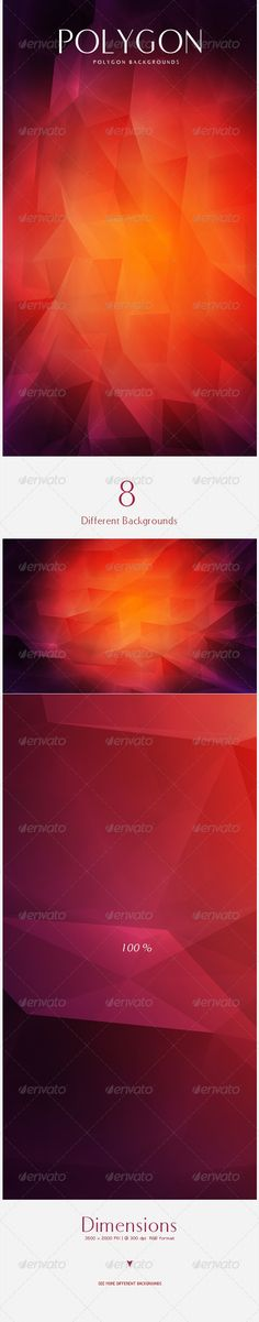 Polygon Backgrounds Dimensions: 4000 x 2500 PIX  @ 300 dpi RGB formatincludes: 8. JPGfiles Different colorsIdeal as: Websites,