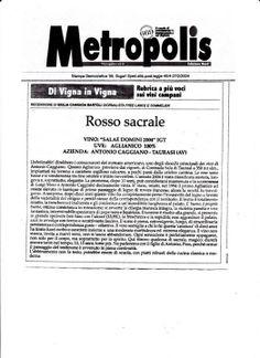 l'inizio della mia collaborazione per il quotidiano Metropolis rubrica 'Di Vigna in Vigna' sui vini della campania, ogni domenica sulla pagina gusto