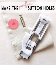 Perfect Buttonholes Tutorial | Go To Sew