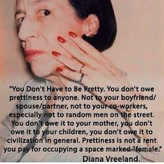 """""""You don't have to be pretty..."""""""