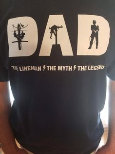 DAD – The Lineman, The Myth, The Legend. Military Green long sleeve shirt.