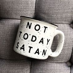 Not Today Satan / Not Today / Ceramic Coffee Mug / Stoneware Mug / Coffee Mug / Mug / Cute Mug / Campfire Mug / Speckled Mug / Ceramic Mug - DIY Tattoo dauerhaft