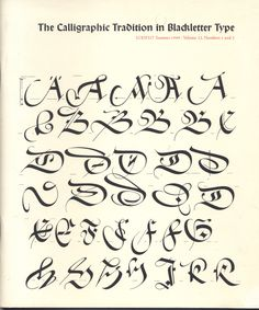Paul Shaw Letter Design » The Calligraphic Tradition in Blackletter Type