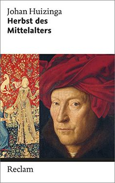 Johan Huizinga, Herbst des Mittelalters  