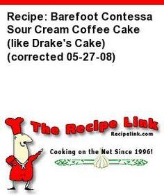 Recipe: Barefoot Contessa Sour Cream Coffee Cake (like Drake's Cake) (corrected 05-27-08) - Recipelink.com