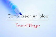 Elai the blogger: Cómo crear un blog en Blogger