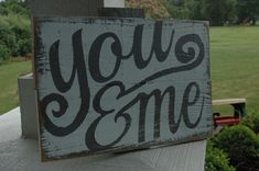 You & Me rustic wood sign on Etsy, $35.00