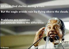 Beautiful quote by Dr. A. P. J. Abdul Kalaam (former president of India)