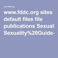 www.fddc.org sites default files file publications Sexuality%20Guide-Parents-English.pdf