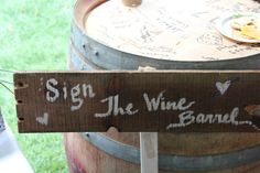 """great alternative to signing a guest book. """"sign the wine barrel"""" perfect for a vineyard venue."""