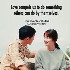 DotS Sun Quotes, Drama Quotes, Movie Quotes, Song Hye Kyo, Song Joong Ki, Dots Kdrama, Beautiful Deep Quotes, Decendants Of The Sun, Drama Words