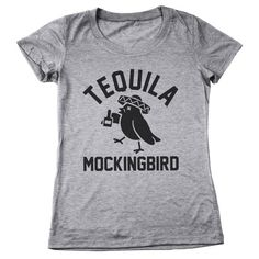 Tequila Mockingbird Women's Tri-Blend T-Shirt – TriBlend Nation