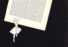 Nos livros, ela consegue encontrar o seu mundo.