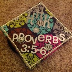 Graduation cap - Proverbs 3:5-6