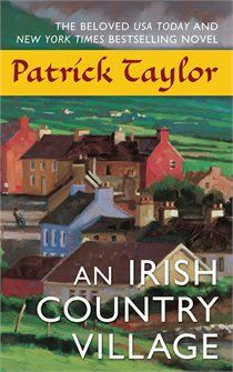 An Irish Country Village  What a pleasant read this was - love when you just stumble on to a good book.