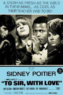 """To Sir, with Love,"" starring Sidney Poitier, Judy Geeson, Lulu. Such a sweet film. Love Movie, Movie Stars, Movie Tv, Classic Movie Posters, Classic Movies, Old Movies, Vintage Movies, Pochette Album, Movies Worth Watching"
