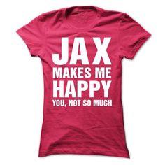 Cool Jax Makes Me Happy T shirt