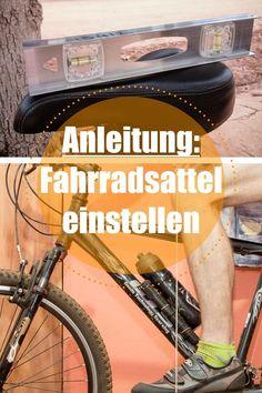 Fahrradsattel einstellen durch diese Anleitung habe ich keine Schmerzen.