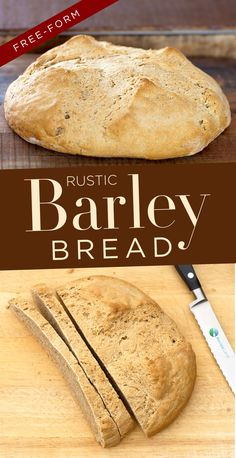 A rustic whole-grain free-form loaf barley bread recipe. Wonderfully rich and complex flavors with a hearty texture that& great when toasted and spread with your favorite toast topper. Barley Bread Recipe, Tasty Bread Recipe, Bread Recipes, Baking Recipes, Dessert Recipes, Barley Recipes, Flour Recipes, Breakfast Recipes, Bible Food