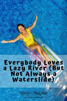 Everybody Loves a Lazy River (But Not Always a Waterslide) - 2 Dads with Baggage Travel Photos, Travel Tips, Family Vacation Destinations, Travel Destinations, River I, Safety Tips, Baggage, All Over The World